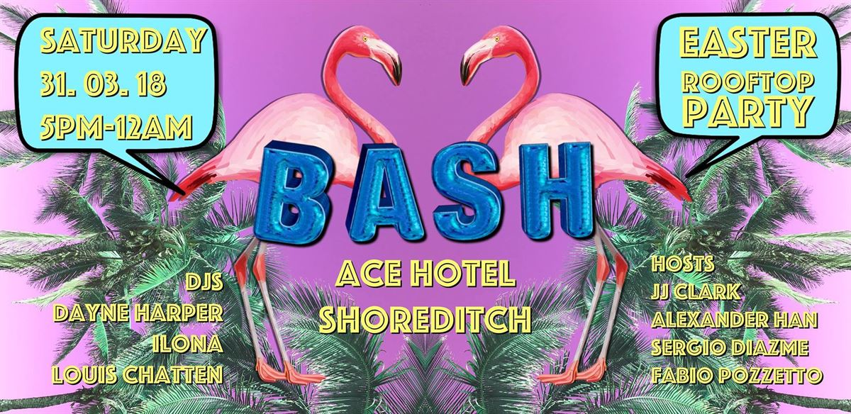 Easter BASH at Ace Hotel tickets