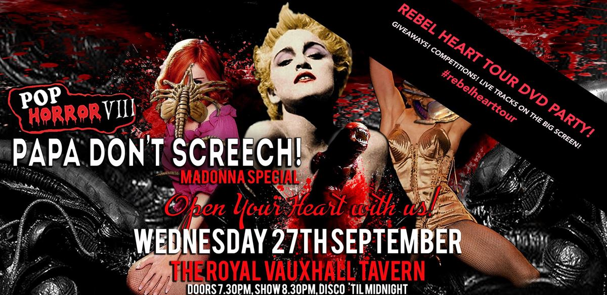 PopHorror VIII: Papa Don't Screech - Madonna Special! tickets