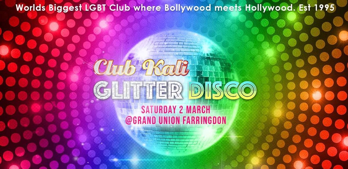 Club Kali Glitter Disco - Sat 2 March  tickets