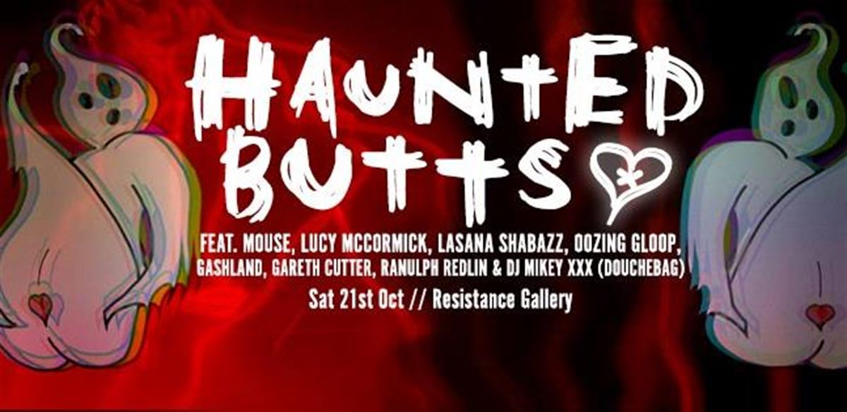 Haunted Butts: Performance + Party!