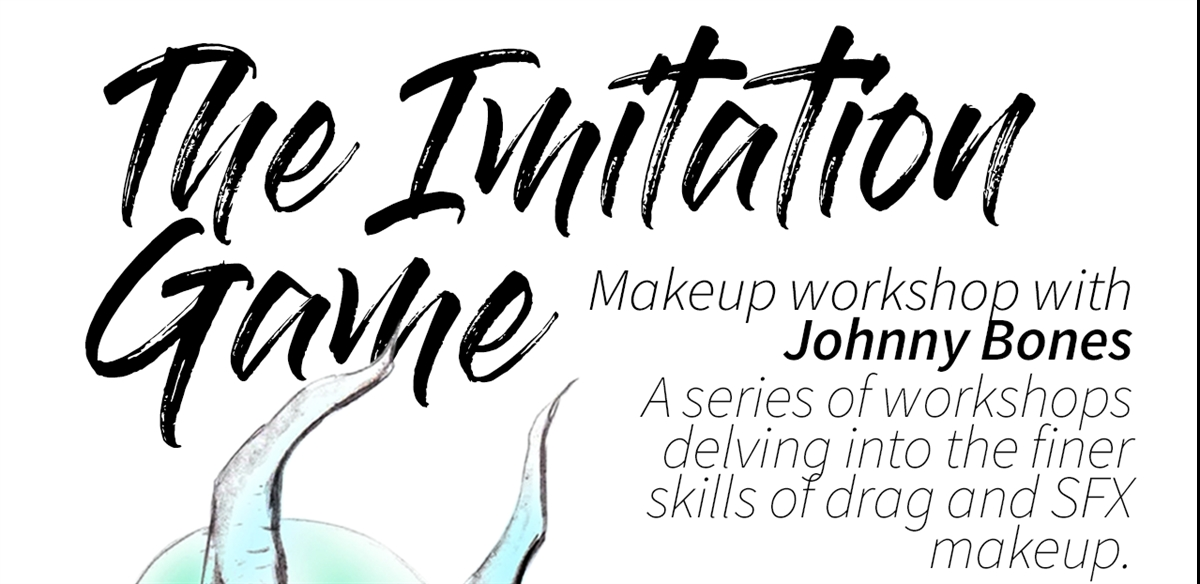 The Imitation Game- Makeup workshop with Johnny Bones - Week 5 - GORE tickets