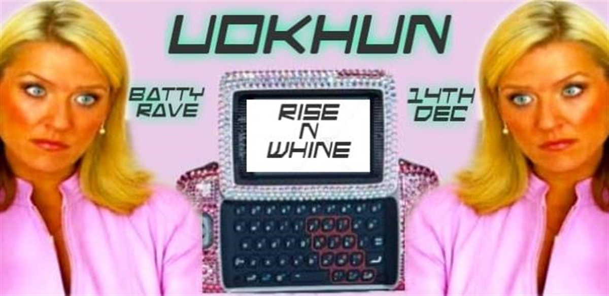 UOKHUN - Rise N' Whine! tickets