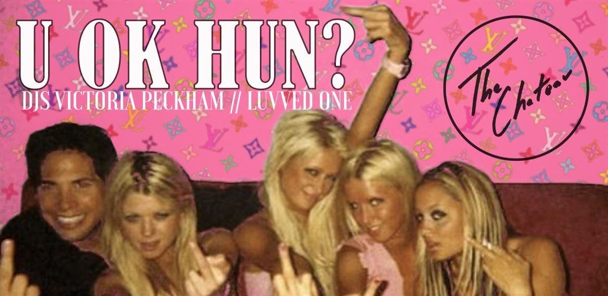 U OK HUN? At The Chateau- MUSIC 4 SLVTS tickets