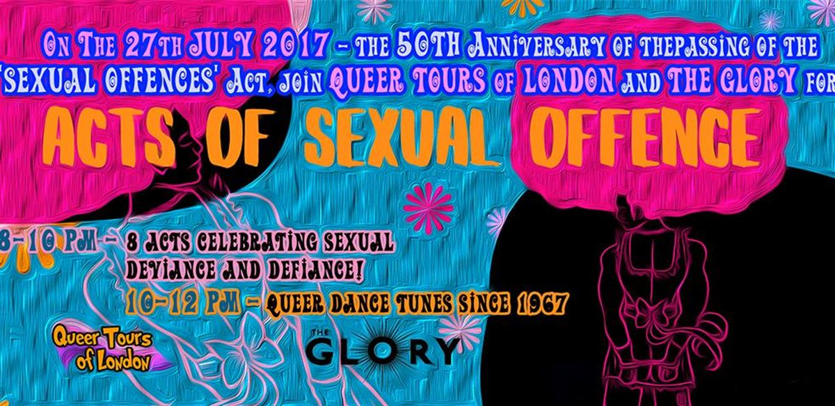 Queer Tours of London presents 'Acts of Sexual Offence' @ The Glory