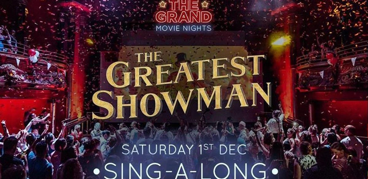 The Greatest Showman Sing-a-long tickets