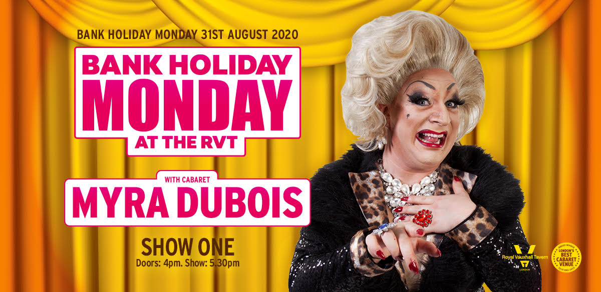 Bank Holiday Monday with Myra DuBois - Show One  tickets