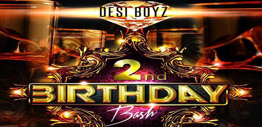Desi Boyz 2nd Birthday Bash