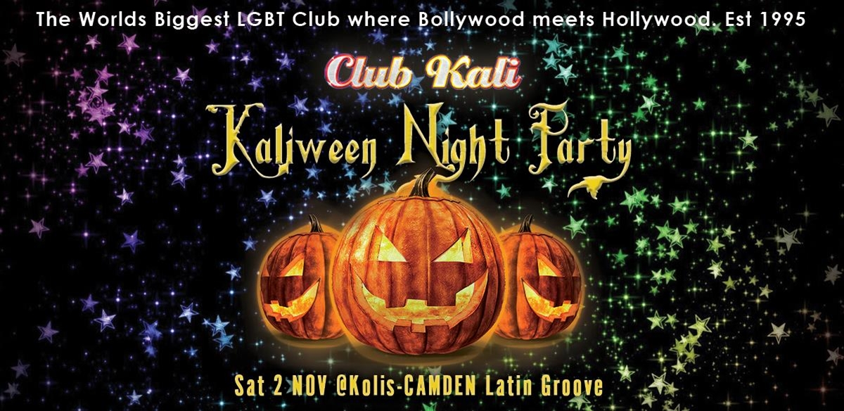 Club Kali - Kaliween Night Party Sat 2 Nov. - London  tickets