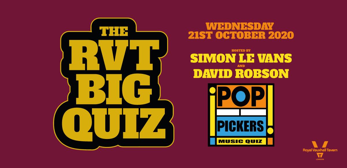 The RVT Big Quiz - Pop Pickers 2 tickets