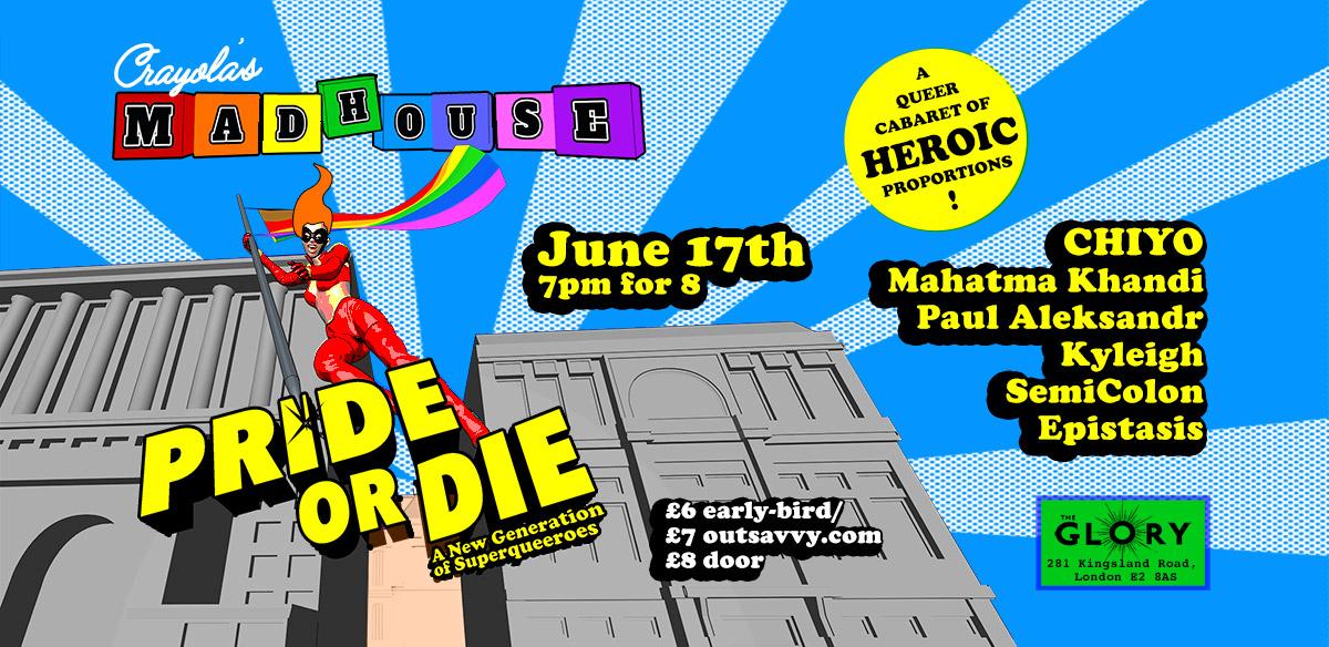 Crayola's Madhouse: PRIDE OR DIE! tickets