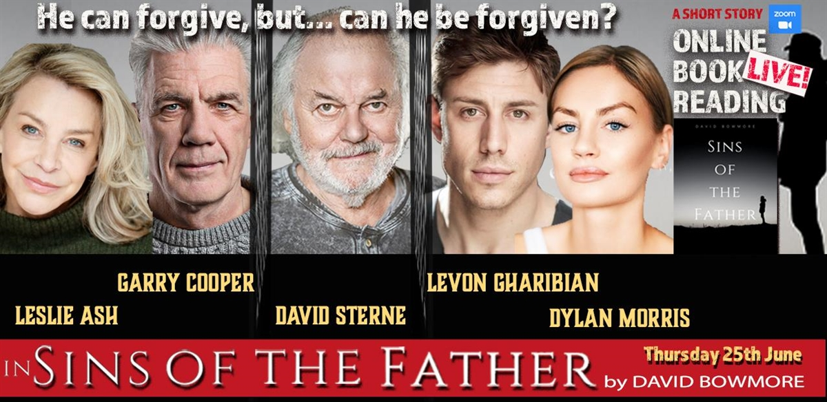 Sins of the Father by David Bowmore with Leslie Ash, David Sterne and Dylan Morris tickets