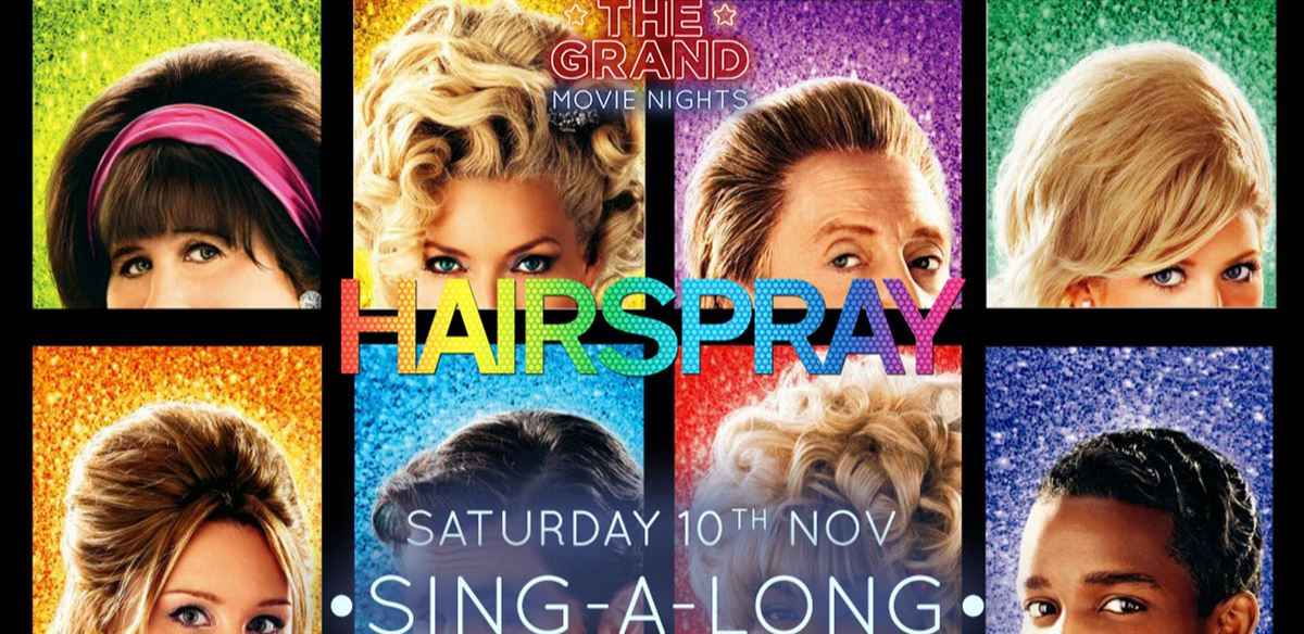 Hairspray sing-a-long tickets