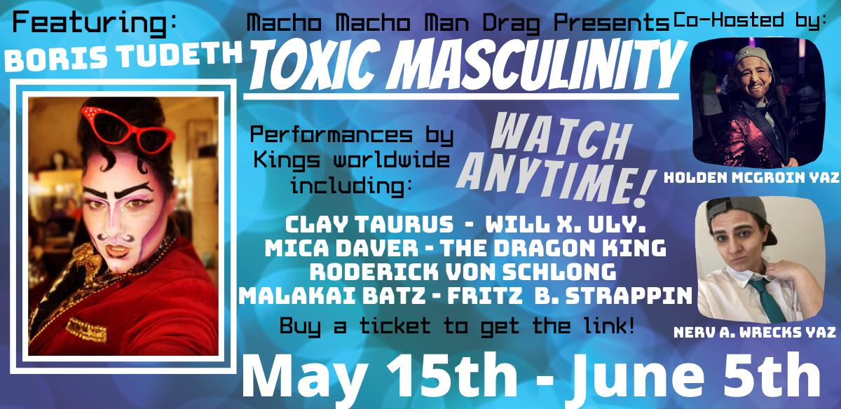 Toxic Masculinity Virtual Drag Show tickets