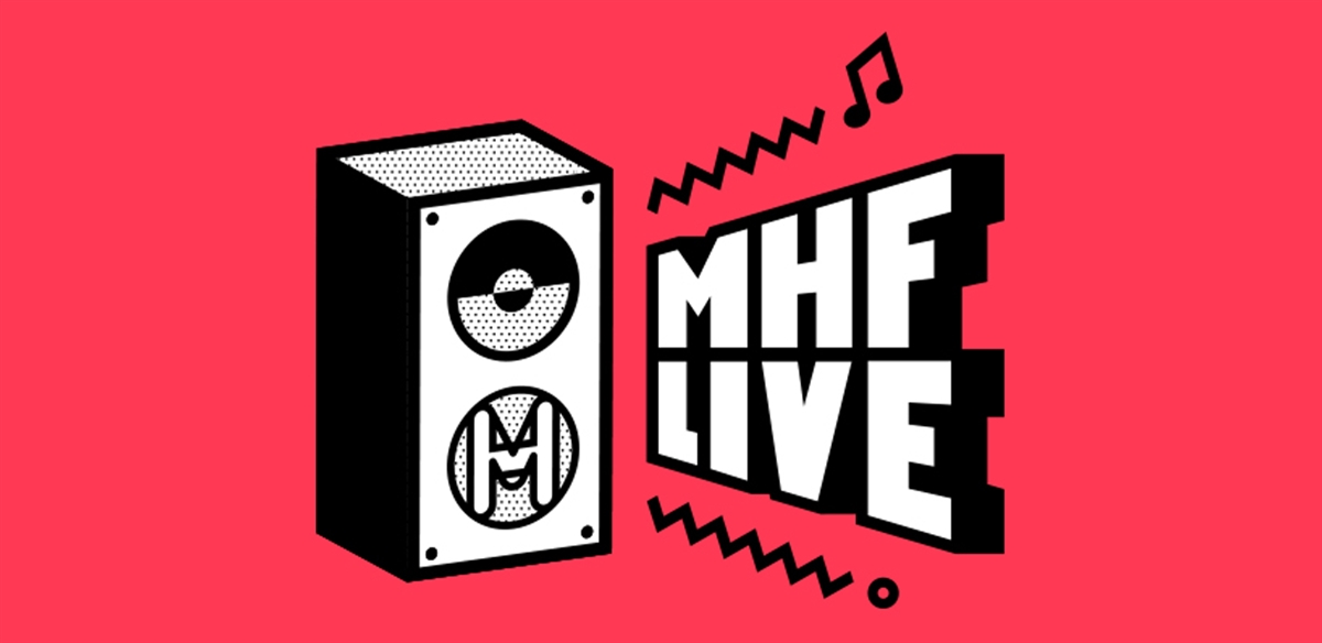 MHF LIVE 2019  tickets