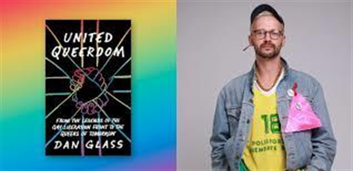 UNITED QUEERDOM: Book Reading & Q&A with DAN GLASS tickets