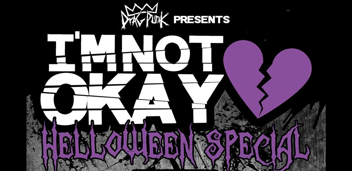 I'M NOT OKAY vs EMO DISCO: The Helloween Special tickets