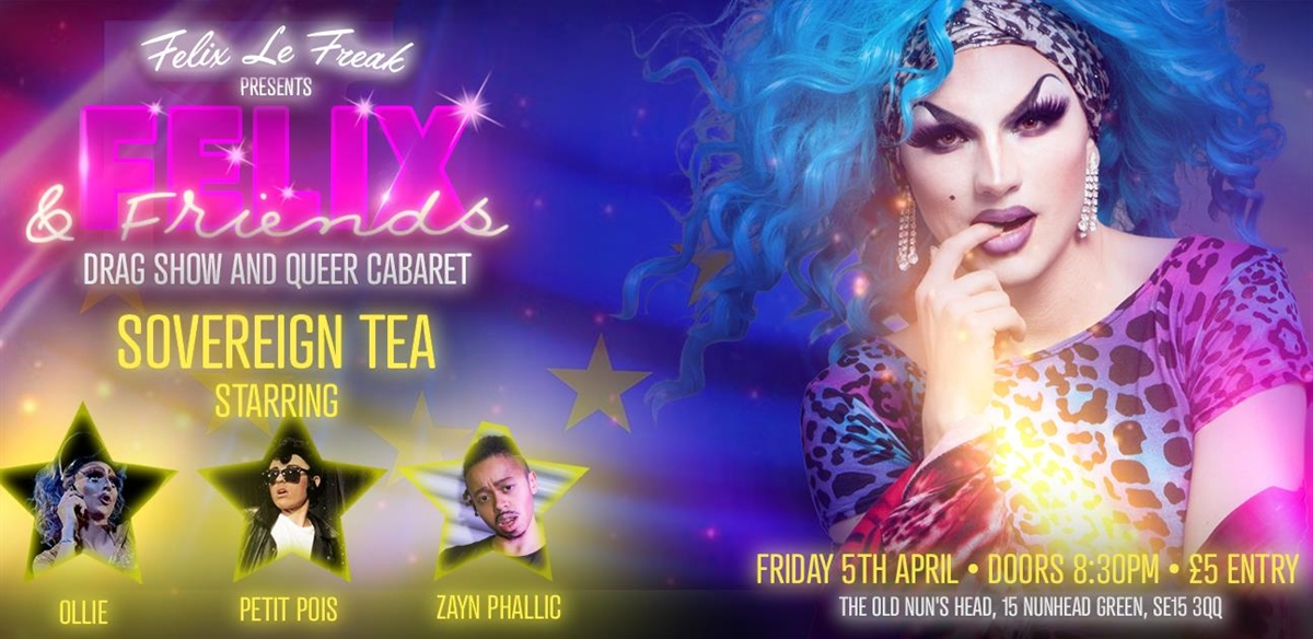 Felix & Friends: Sovereign Tea tickets