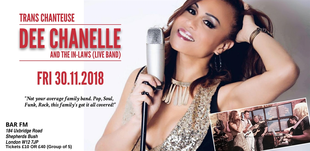 TRANS chanteuse Dee Chanelle (& the in-laws-LIVE Band)  tickets