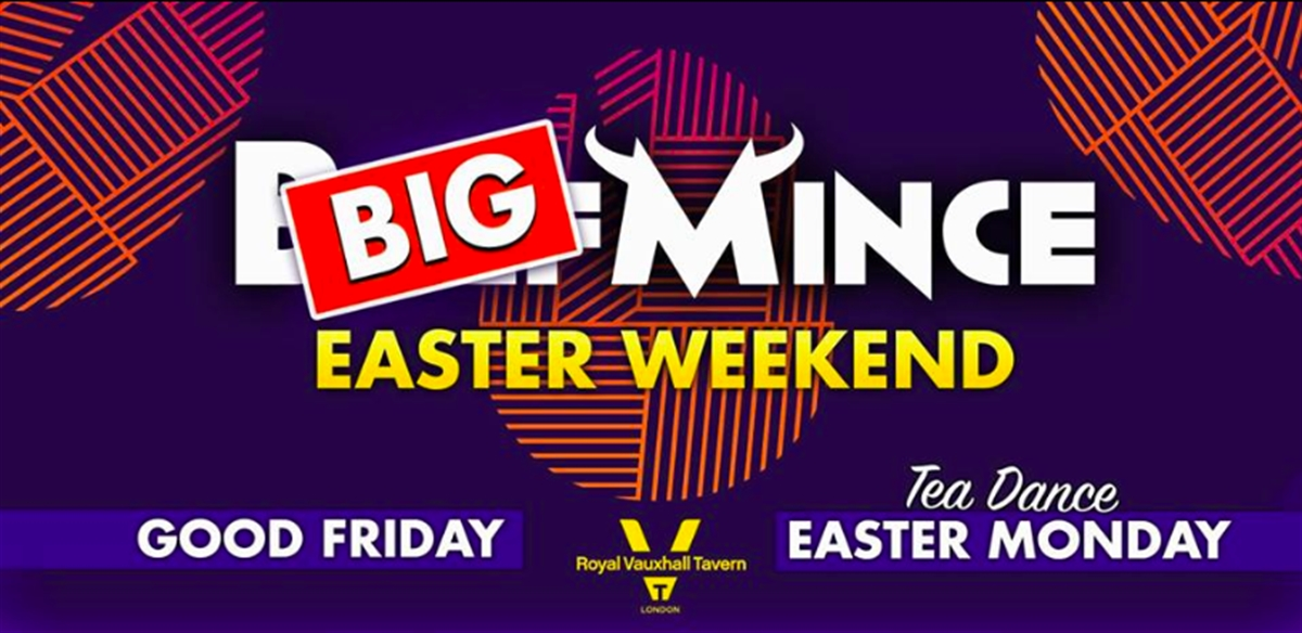 BIGMINCE - Easter Weekend tickets