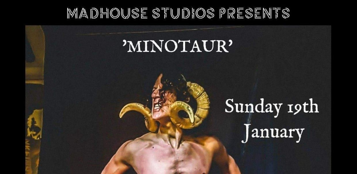 MINOTAUR LIFE DRAWING SHOW tickets