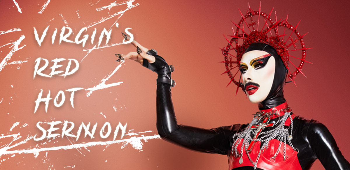 Virgin's Red Hot Sermon tickets