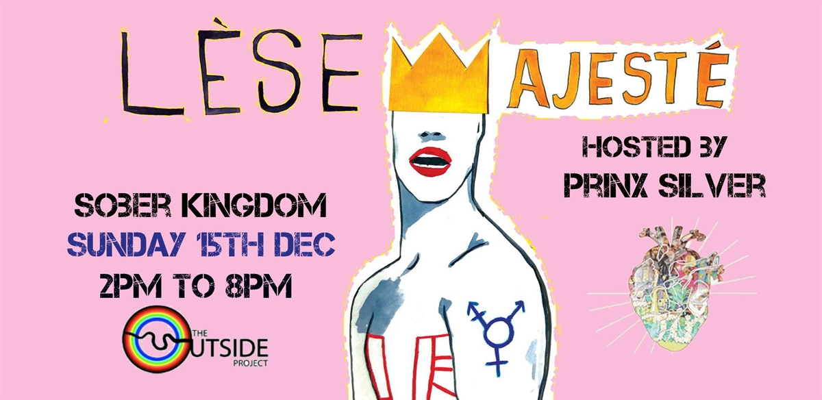 Lèse Majesté - Sober Kingdom II tickets