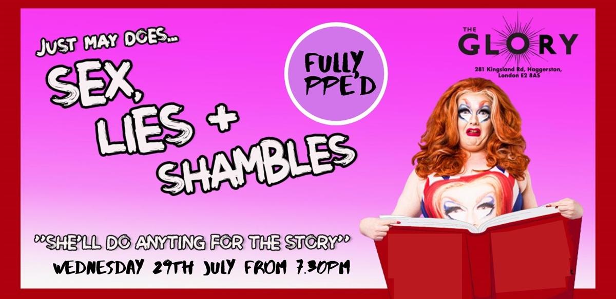 Sex, Lies and Shambles tickets