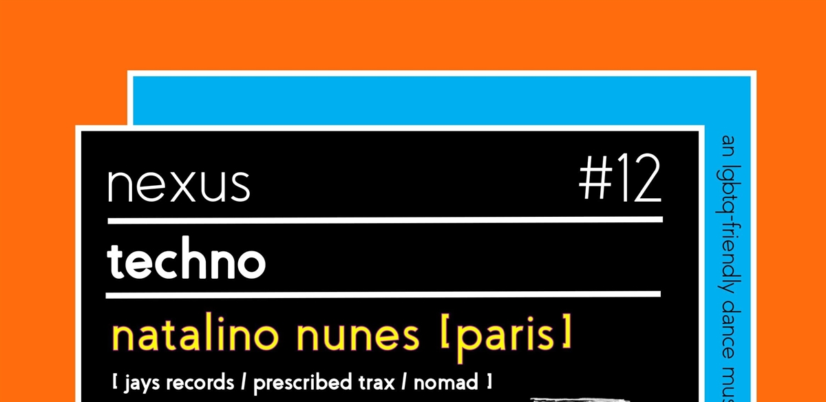 Nexus #12 w/ Natalino Nunes tickets