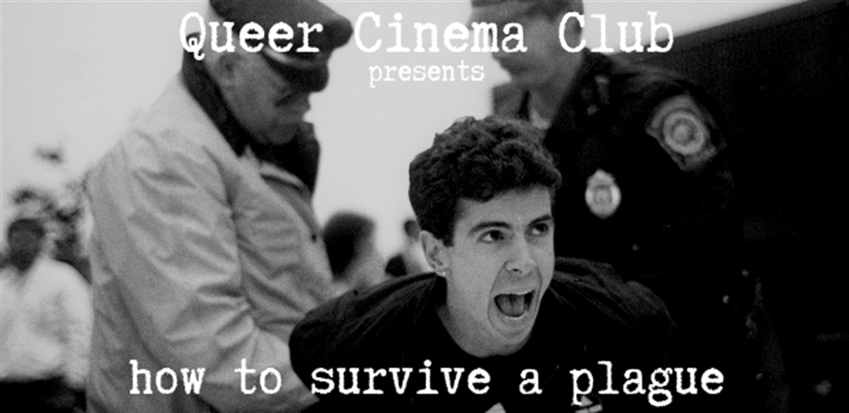 Queer Cinema Club presents How To Survive A Plague tickets