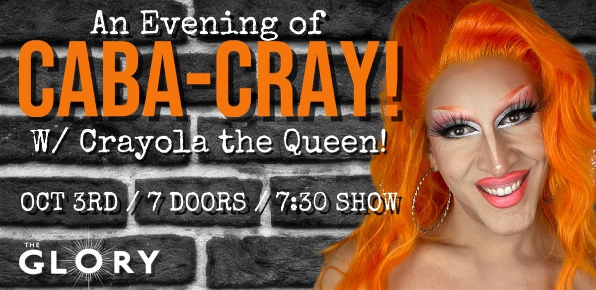 Caba-Cray! With Crayola the Queen! tickets