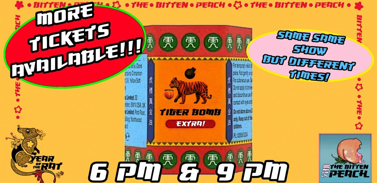The Bitten Peach - Tiger Bomb tickets