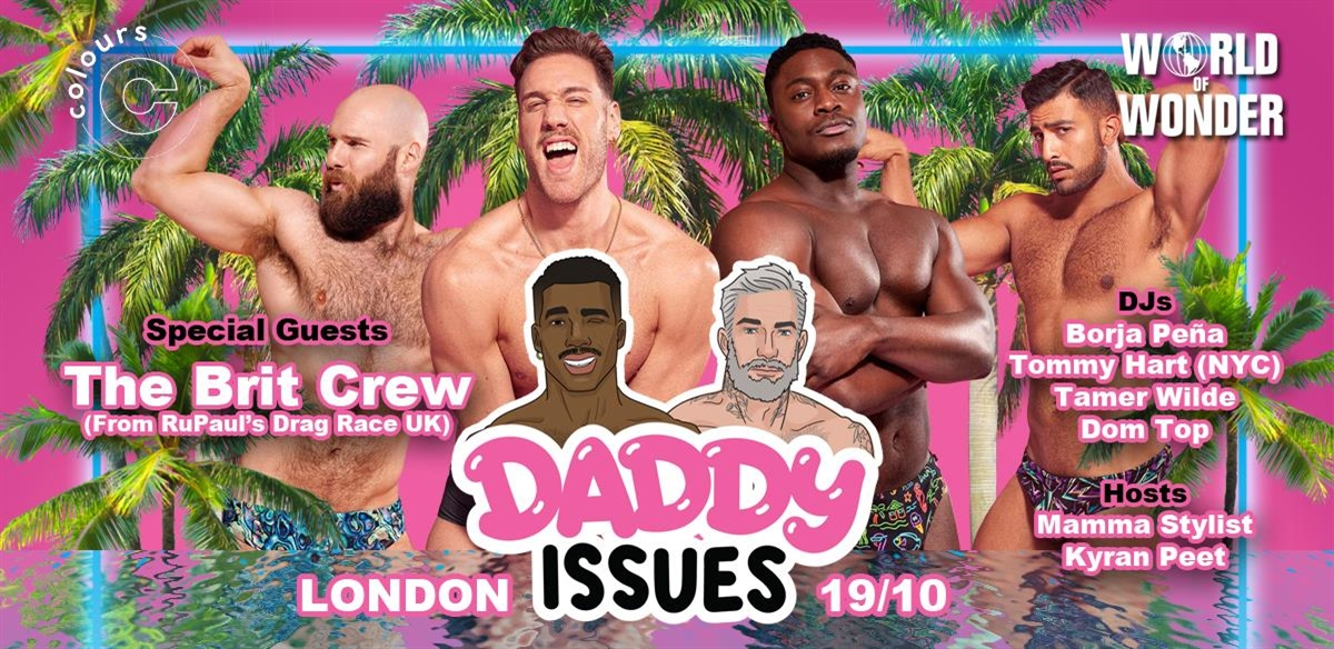 Daddy Issues London presents The Pit Crew from Ru Paul Drag Race UK tickets