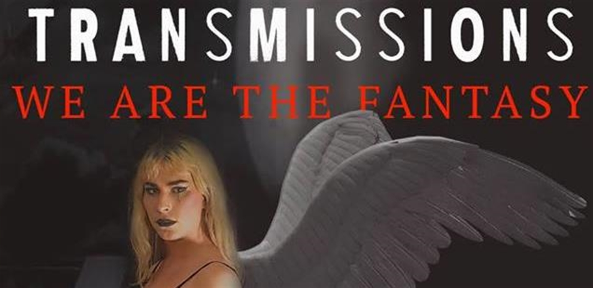 Transmissions: Fallen Angels tickets