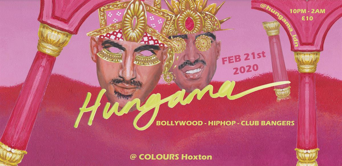 HUNGAMA • QUEER BOLLYWOOD HIP HOP @ Colours Hoxton tickets
