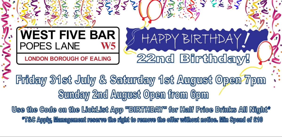 West Five Bar's  22nd Birthday Weekend tickets
