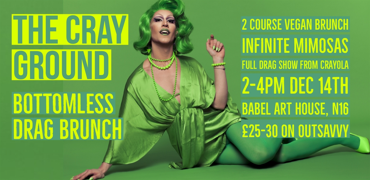 The Cray Ground: Bottomless Drag Brunch! tickets