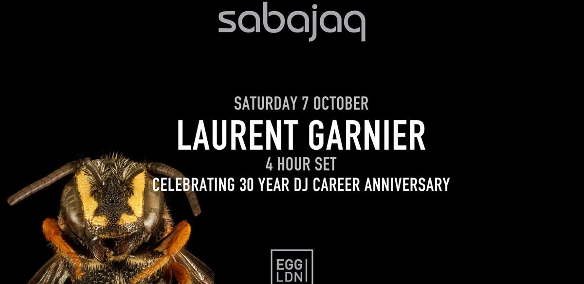 Sabajaq: Laurent Garnier (4-Hour Set)