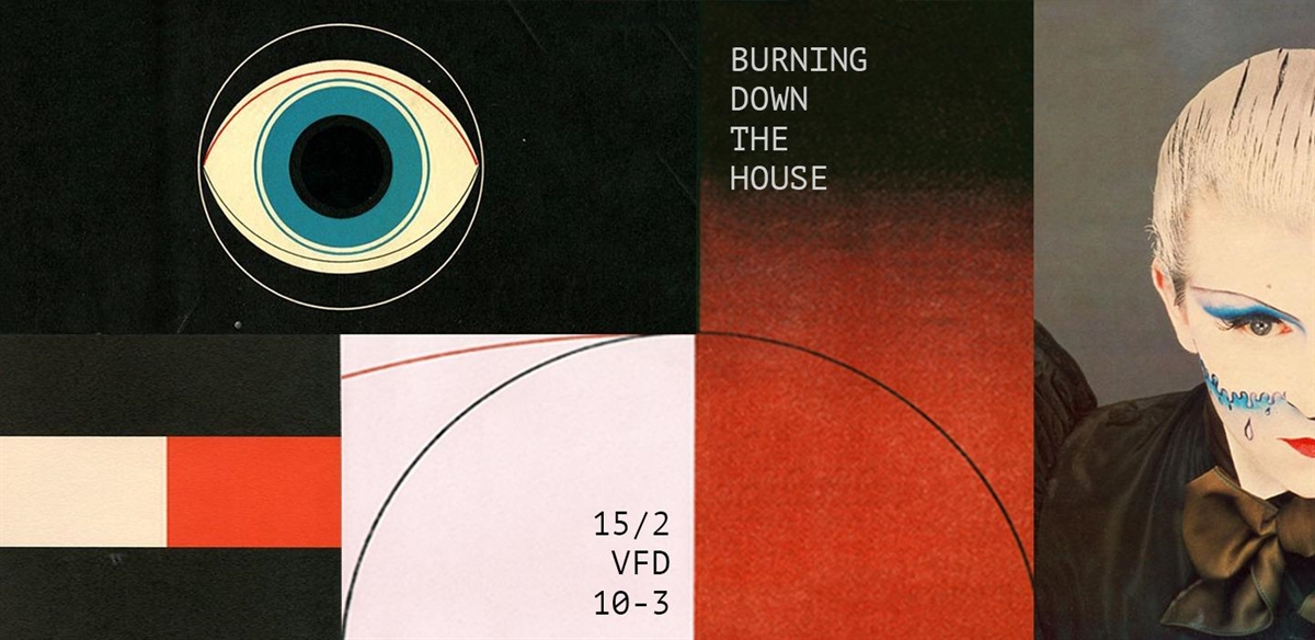Burning Down The House / 15.2 / Anti-Valentine Disco tickets