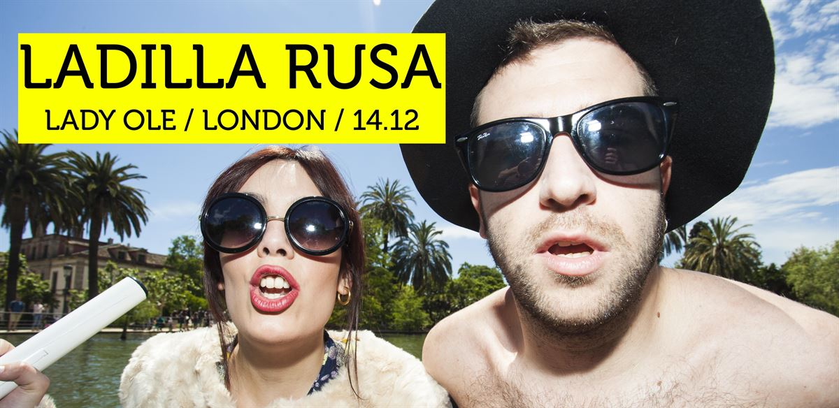 Lady Ole presents LADILLA RUSA (live) tickets