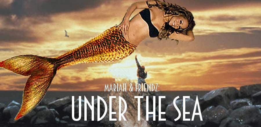 Mariah & Friendz - Under The Sea!
