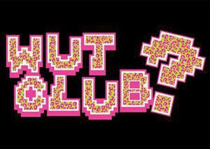 WUT? CLUB