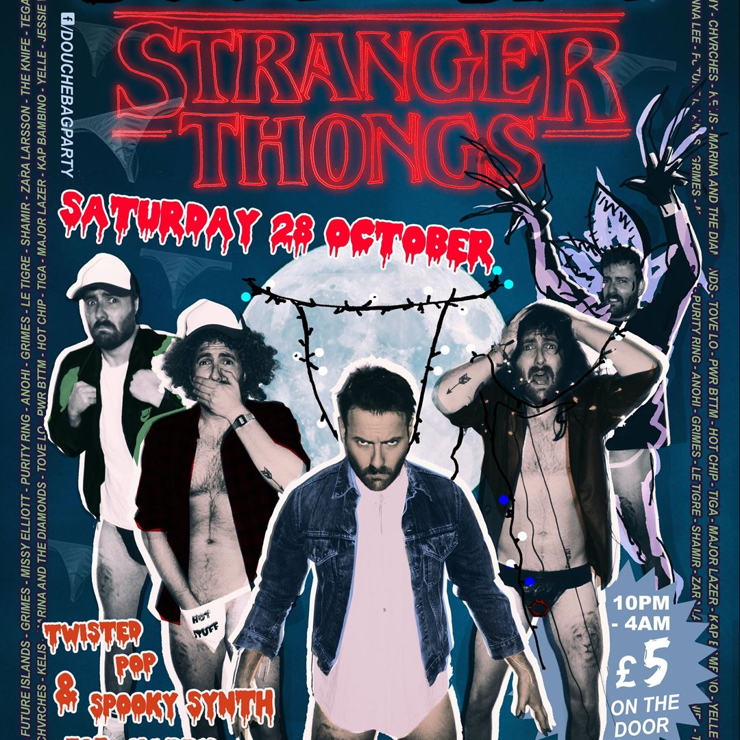 Douchebag Halloween: Stranger Thongs tickets - London - OutSavvy