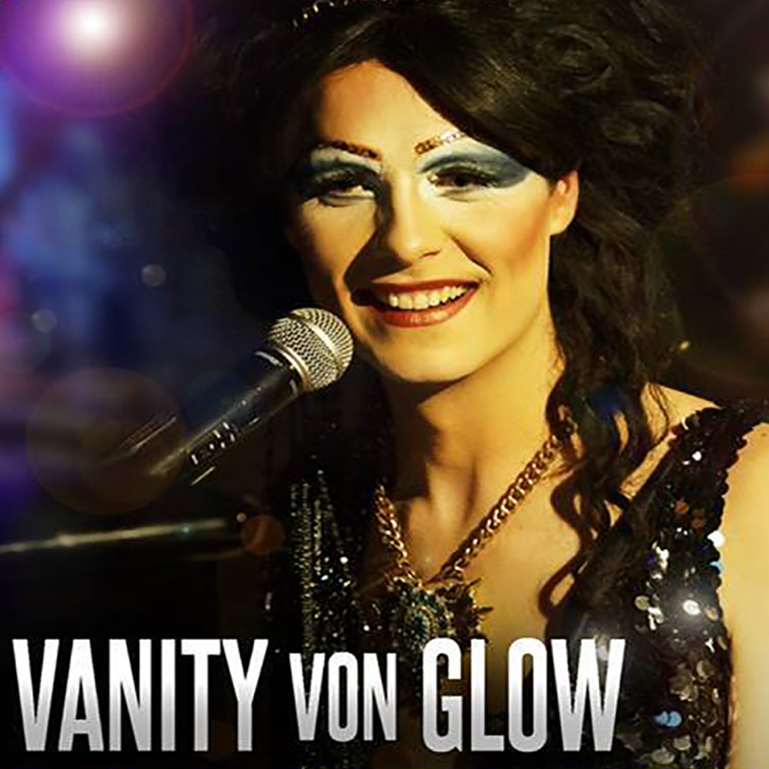 A Night In Soho with Vanity von Glow tickets - London - OutSavvy