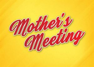 Mothers Meeting