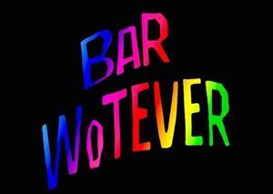 Bar Wotever