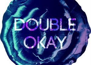 Double Okay