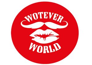 Wotever World