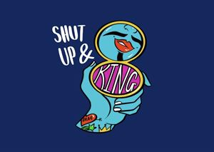 Shut Up And King Creative Arts Education And Events