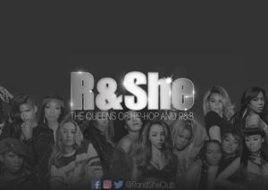 R & She: The Queens Of Hip-Hop And R&B  logo
