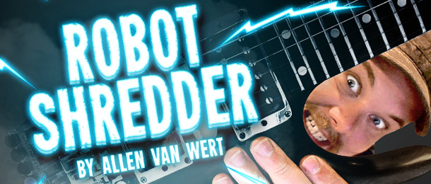 New song specials package - Robot shredder by Allen van Wert now available for free users as well!